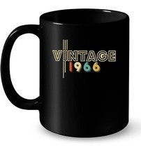 Made In Vintage Since 1966 Aged 52 Years Old Being Awesome - $13.99+