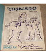 The Cubalero Sheet Music by Sanders - Piano Solo - $7.99