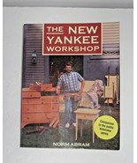 First Edition The New Yankee Workshop by Norm Abram  - $4.94