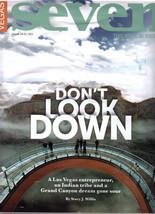 The Grand Chasm @ Vegas Seven Magazine Aug 2011 - $3.95
