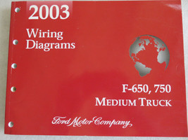 2003 Ford F-650 750 Truck Electrical Wiring Diagrams Service Manual OEM ... - $2.96