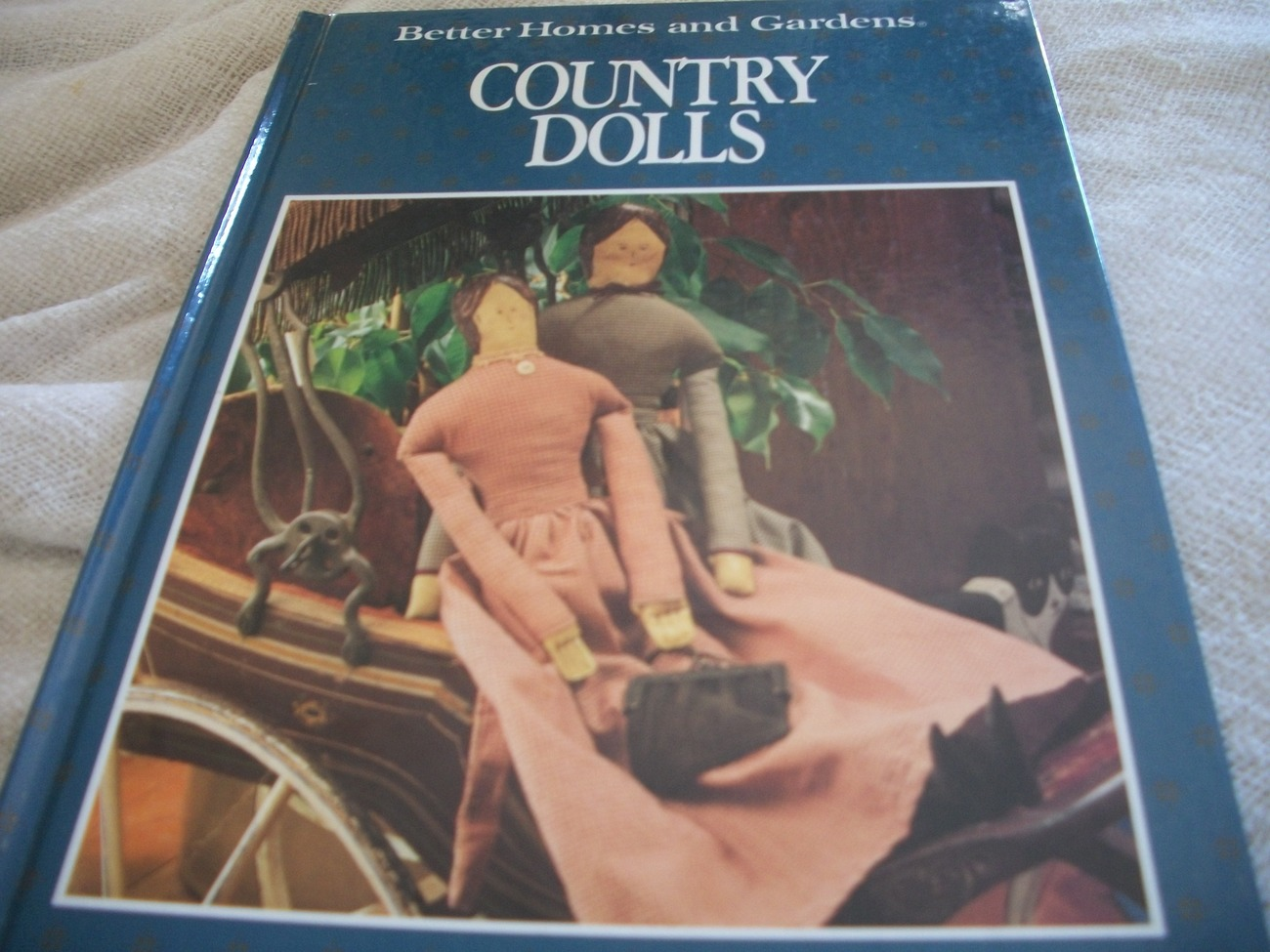 Better Homes and Gardens Country Dolls - $5.00