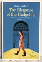 The Elegance of the Hedgehog by Muriel Barbery - $6.00