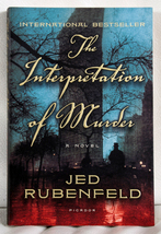 The Interpretation of Murder by Jed Rubenfeld - $5.50