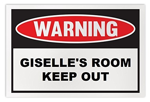 Personalized Novelty Warning Sign: Giselle's Room Keep Out - Boys, Girls, Kids,