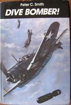 Dive Bomber! Peter Smith 1982 Hardcover Book, Stuka, SB2U, SBD Dauntless... - $10.88