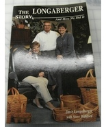 The Longaberger Story: And How We Did It Dave Longaberger, Steve Williford  - $15.00