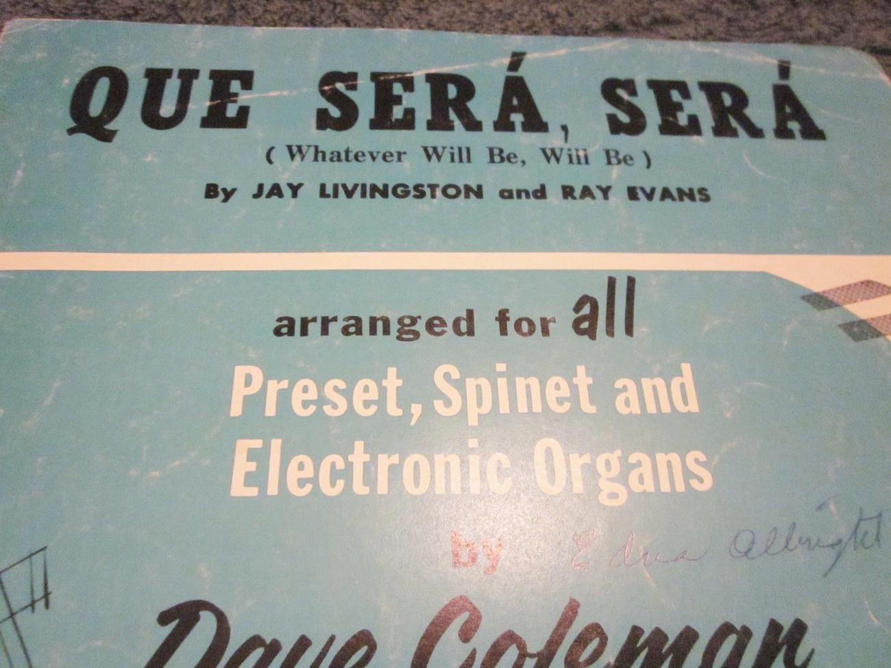 Sheet Music Qe Sera, Sera by Dave Coleman for the Organ