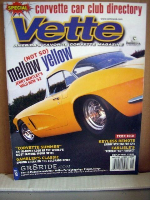 VETTE Magazine August 2001 Jerry bentley's Wild new '62