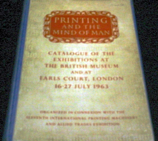 Vintage Book: Printing and The Mind Of Man Illustrated Catalogue British Museum