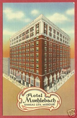 Primary image for KANSAS CITY MO Hotel Muehlebach Linen Postcard BJs
