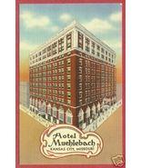 KANSAS CITY MO Hotel Muehlebach Linen Postcard BJs - $7.00