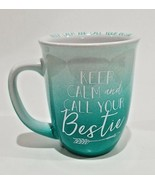 TMD Keep Calm and Call Your Bestie Friends Coffee Mug Cup Ombre Teal Gre... - $14.84