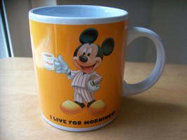 "Disney Mickey ""I Live for Mornings"" Coffee Mug  - $15.00"
