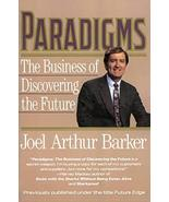 Paradigms: The Business of Discovering the Future [Paperback] Joel Arthu... - $3.80