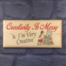 Creativity Is Messy - Plaque / Sign / Gift - Art Craft Office Desk Shed ... - $12.46