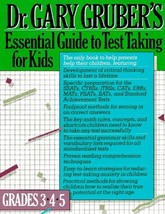 Dr. Gary Gruber's Essential Guide to Test Taking for Kids, Grades 3, 4, & 5 Grub