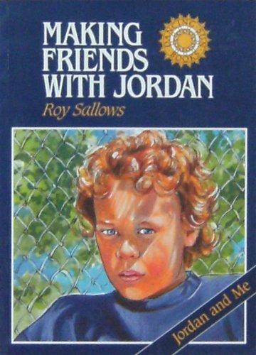 Making Friends with Jordan [Paperback] Roy Sallows