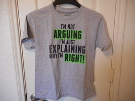 Boys Graphic T Shirt Size X-Small 4/5  I'm Not Arguing I'm Just Explaining  - $7.91