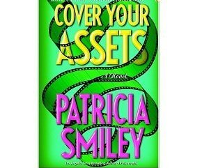 Cover Your Assets by Patricia Smiley a Tucker Sinclair Mystery new HbDj