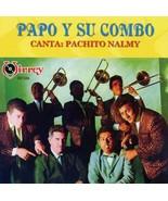 Canta Pachito Nalmy [Audio CD] Papo Y Su Combo - $12.86