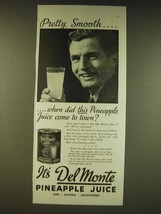 1936 Del Monte Pineapple Juice Ad - Pretty smooth - $14.99