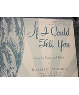 Sheet Music If I Could Tell You by Idabelle Firestone 1942 - $7.99