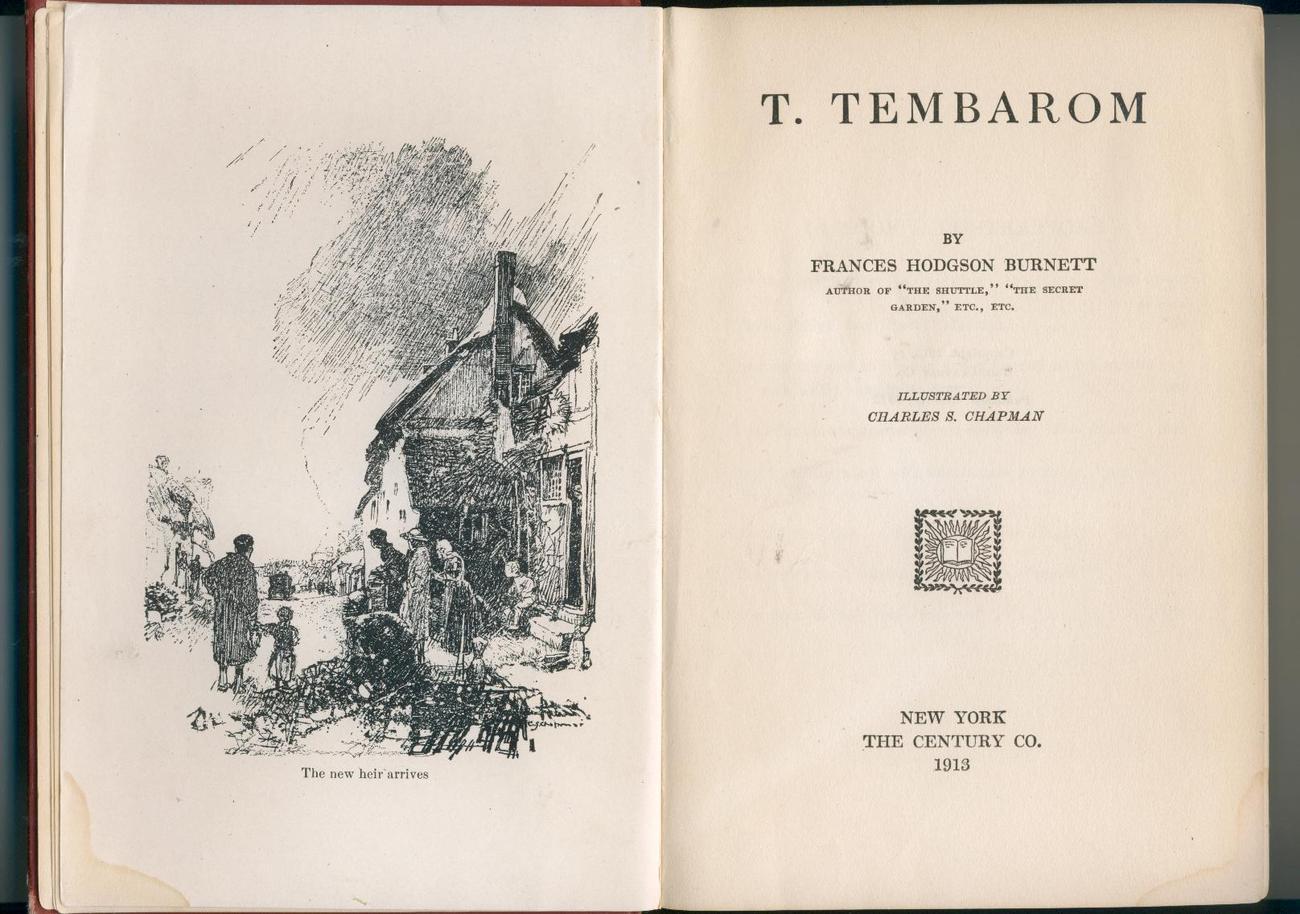 Frances Hodgson Burnett--T. TEMBAROM--1913--apparent 1st ed.
