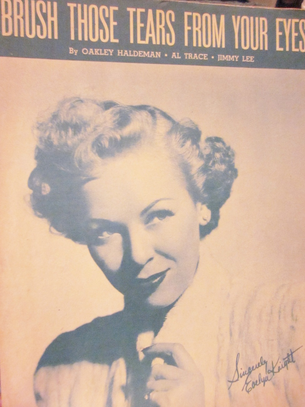 Sheet Music Brush Those Tears From Your Eyes by O. Haldeman, A. Trace, J. Lee
