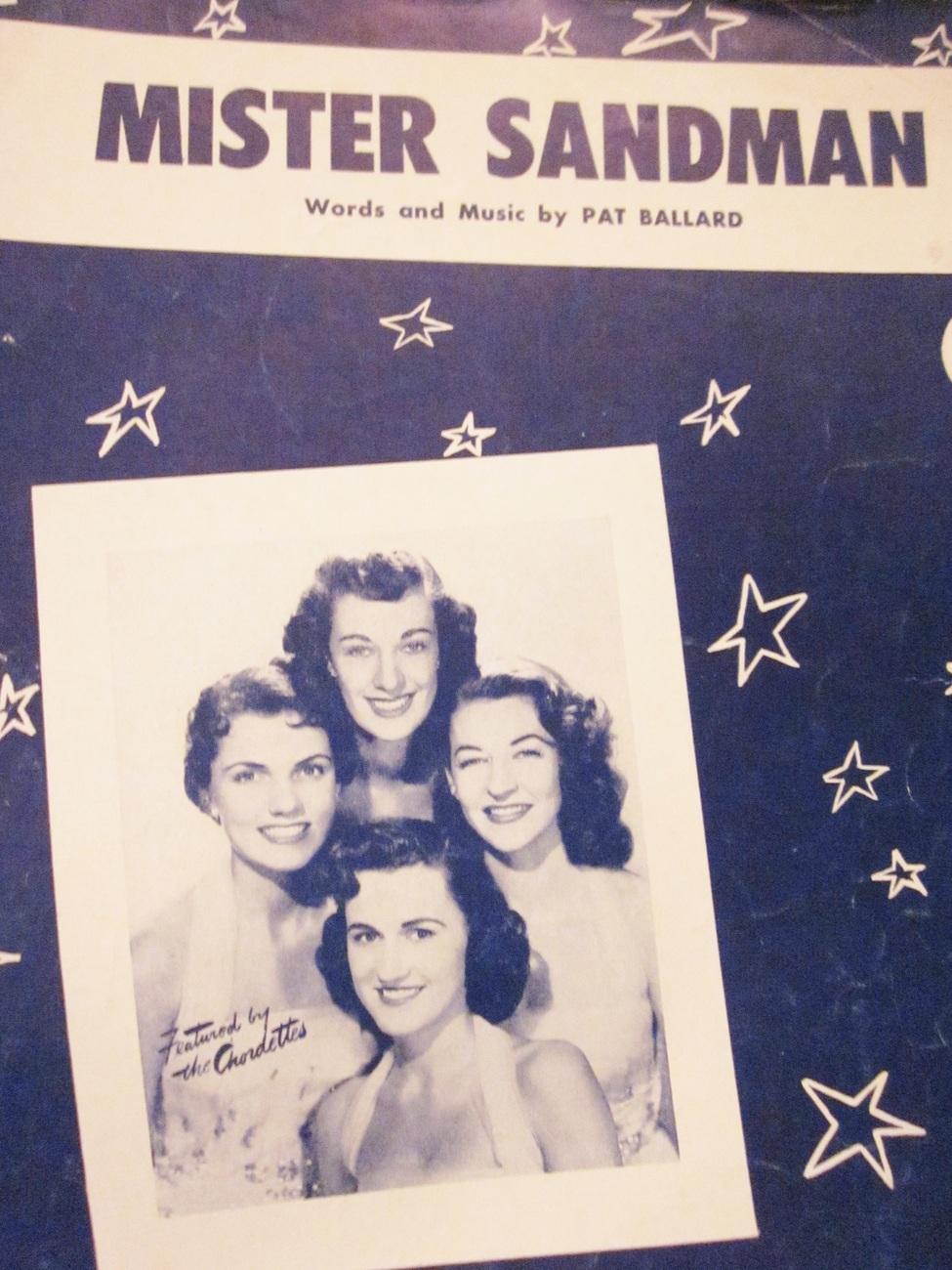 Sheet Music Mister Sandman by Pat Ballard as sung by The Chordettes