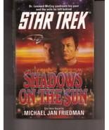 Shadows on the Sun Star Trek Michael Jan Friedman Hardcover Like New - $4.50