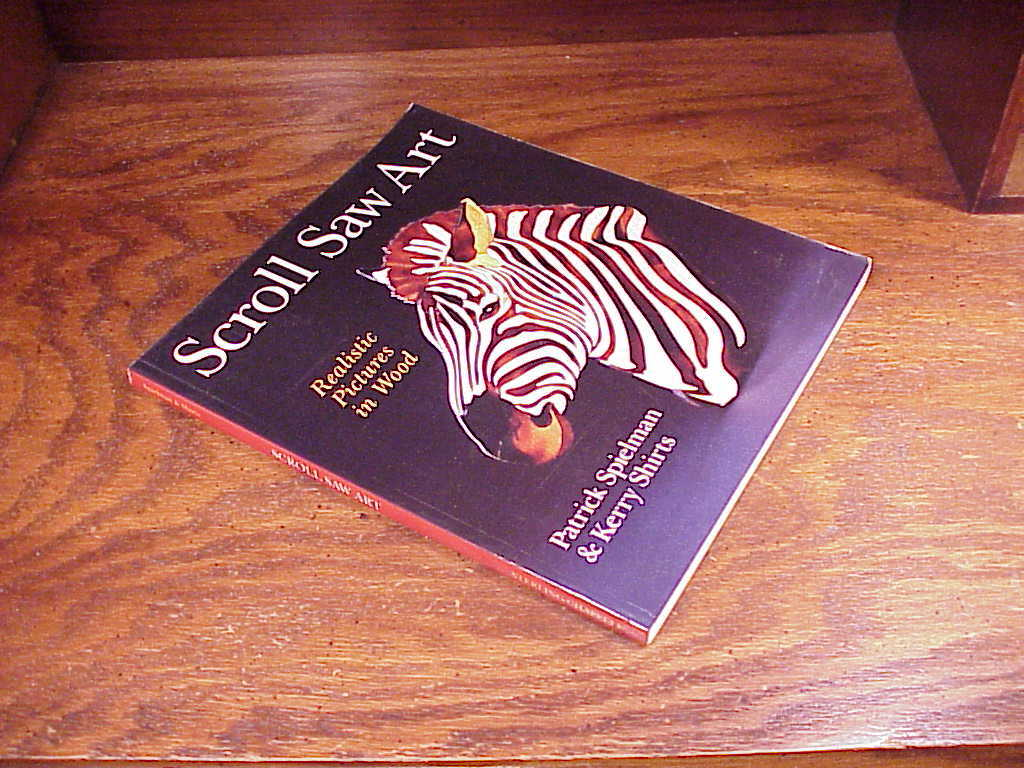 Scroll Saw Art Book by Patrick Spielman and Kerry Shirts