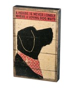 A House is Never Lonely Where a Loving Dog Waits Box Sign Primitives Kat... - $29.95