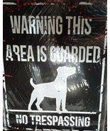 "Warning This Area Is Guarded by a Dog No Trespassing Metal Sign New 10"" ... - $18.80"