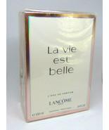 LANCOME LA VIE EST BELLE L'Eau de Parfum Spray 100ml/3.4oz NIB - $94.25