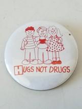 Hugs Not Drugs Pinback Button Pin - $7.27