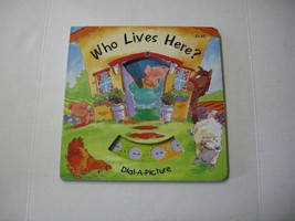 Who Lives Here? Dial-A-Picture Book By Playmore, Inc. (2004), Brand New - $5.25