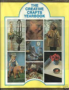CREATIVE CRAFTS YEARBOOK,NEEDLEWORK/CRAFTS-INSTRUCTIONS