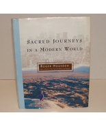 Sacred Journeys in a Modern World by Roger Housden, and Janice  Easton (... - $7.90