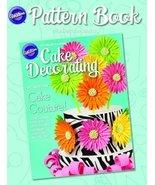 Wilton 2013 Cake Pattern Book - $9.79