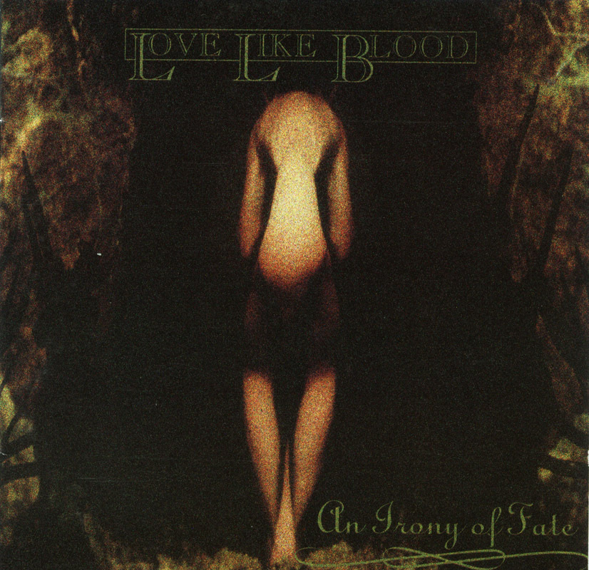 Love Like Blood - An Irony Of Fate CD OOP Goth Rock