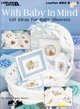 BABY SHOWER GIFTS WITH BABY IN MIND COUNTED CROSS STITCH  LEISURE ARTS #... - $4.95