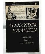 ALEXANDER HAMILTON A Profile  Jacob E. Cooke  MINT 3rd PB Printing  1969 - $22.37
