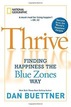Thrive: Finding Happiness the Blue Zones Way [Hardcover] Buettner, Dan image 1