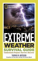 National Geographic Extreme Weather Survival Guide: Understand, Prepare,... - $5.25