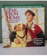 Far From Home the Adventures of Yellow Dog by Phillip Boroso - $5.00