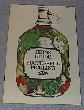 Primary image for Vintage Heinz Guide to Successful Pickling 1975 Pickles,
