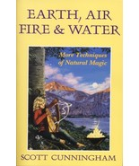 Earth, Air, Fire & Water: More Techniques of Na... - $9.00