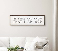 Rustic Wood Sign 'Be Still And Know That I Am God' Approx 12 x 32 ** - $32.00