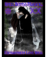 Spell Bound Magick Psychic Witches Triple Cast Powerful Enchantment Love... - $75.00